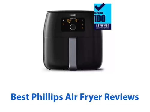 best phillips air fryer reviews
