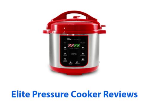 Elite Pressure Cooker Reviews